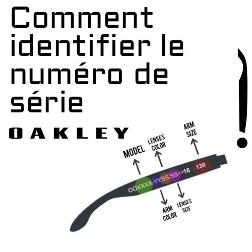 Comment identifier le numéro de série Oakley
