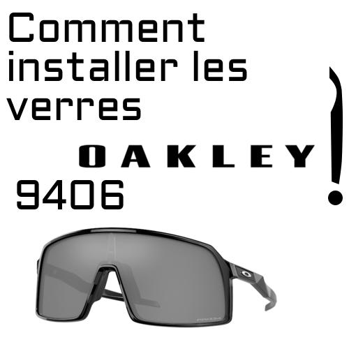 Coment changer les verres 9406 Oakley 1